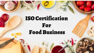 ISO Certification For Food Business